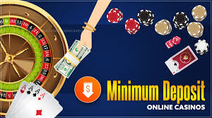 Does Your Casino Require a Minimmum When Depositing